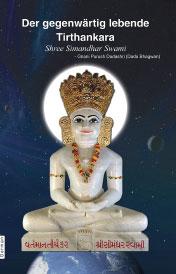 Der gegenwärtig lebende Tirthankara Shri Simandhar Swami
