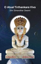 O Atual Tirthankara Vivo Shree Simandhar Swami