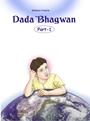Dada Bhagwan Part 1