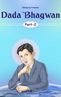 Dada Bhagwan Part 2