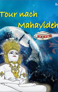 Tour nach Mahavideh
